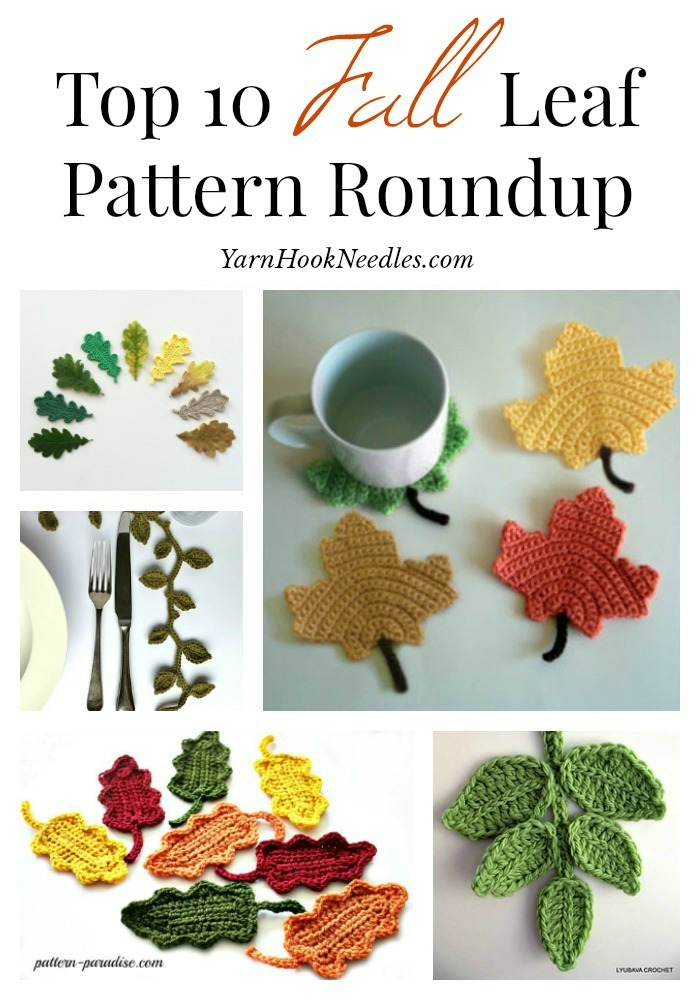 The Top 10 Crochet Leaf Patterns Yarnhookneedles