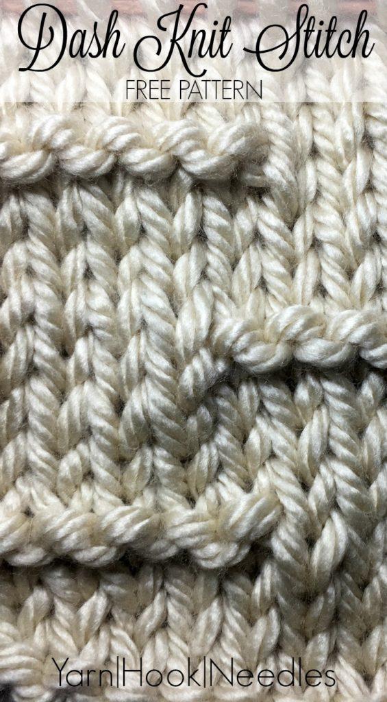 The Dash Knitting Stitch With Free Pattern Yarnhookneedles