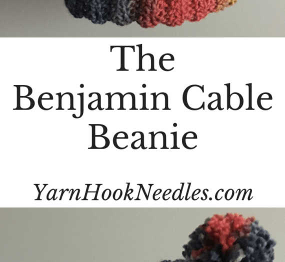 Make the Awesome Benjamin Cable beanie this Fall and Winter!